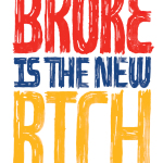 Broke is the new rich
